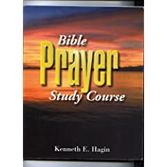 Prayer Study Course by Kenneth Hagin
