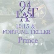 94 East Featuring 10:15 & Fortune Teller Remix with Prince on Guitar [Import] [from US]