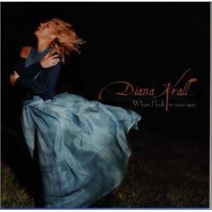 ♪ホエン・アイ・ルック・イン・ユア・アイズ [Extra tracks] ダイアナ・クラールDiana Krall