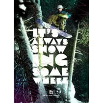 バンクーバー冬季オリンピック出場の国母和宏選手出演のスノーボードDVD【スノーボード DVD】 It's Always Snowing Somewhere (イッツ・オールウェイス゛・スノーインク゛・サムウェア) 日本語字幕付 [DVD]