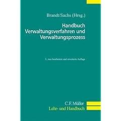 【クリックでお店のこの商品のページへ】Handbuch Verwaltungsverfahren und Verwaltungsprozess: Michael Ahrens, Uwe Berlit, Ulf Domgoergen, Klaus Foempe, Klaus Peter Frenzen, Klaus-Dieter Haase, Juergen Brandt, Michael Sachs: 洋書