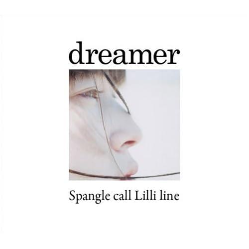 CrimsonRain.Com 日韓大碟推薦:Spangle call Lilli line - dreamer