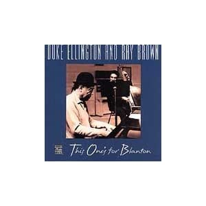 ♪This One's for Blanton [Import, from US] デューク・エリントン& ザ・レイ・ブラウン