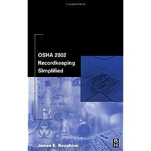 【クリックで詳細表示】OSHA 2002 Recordkeeping Simplified [ペーパーバック]