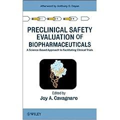 【クリックでお店のこの商品のページへ】Preclinical Safety Evaluation of Biopharmaceuticals: A Science-Based Approach to Facilitating Clinical Trials: Joy A. Cavagnaro: 洋書