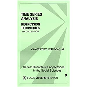 【クリックで詳細表示】Time Series Analysis (Quantitative Applications in the Social Sciences): Ostrom: 洋書