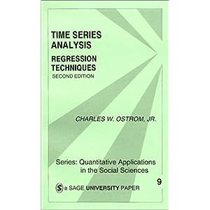【クリックで詳細表示】Time Series Analysis (Quantitative Applications in the Social Sciences): Ostrom: 洋書