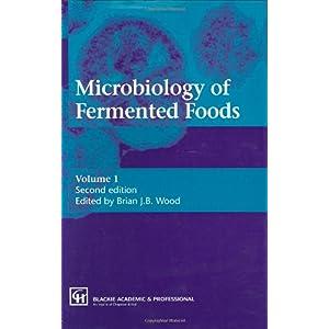 【クリックで詳細表示】Microbiology of Fermented Foods: Brian J.B. Wood: 洋書