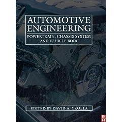 【クリックでお店のこの商品のページへ】Automotive Engineering: Powertrain, Chassis System and Vehicle Body: David Crolla: 洋書