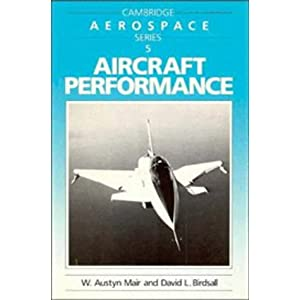 【クリックで詳細表示】Aircraft Performance (Cambridge Aerospace Series) [ペーパーバック]