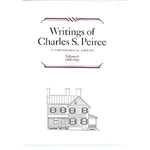 【クリックで詳細表示】Writings of Charles S. Peirce: A Chronological 1886-1890 (Writings of Charles S Peirce): Nathan Houser: 洋書