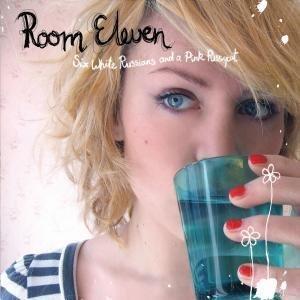【クリックでお店のこの商品のページへ】Room Eleven : Six White Russians & A Pink Pussycat - 音楽