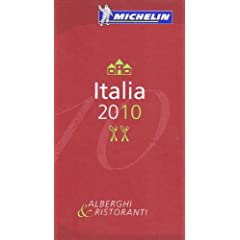 Michelin Guide 2010 Italia (Michelin Red Guide: Italia)