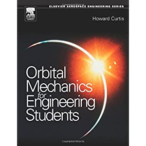 【クリックで詳細表示】Orbital Mechanics: For Engineering Students (Aerospace Engineering) [ハードカバー]