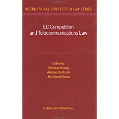 Ec Competition and Telecommunications Law (International Competition Law Series, Volume 6) [ハードカバー]