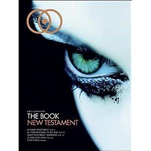 【クリックで詳細表示】Bible Illuminated: The Book New Testament [ペーパーバック]