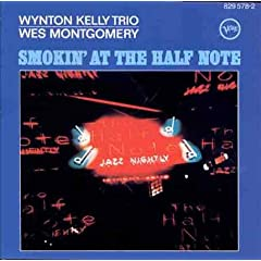 Smokin at the Half Note [Import, from US, Live] /ウェス・モンゴメリー, Wynton Kelly, ウェス・モンゴメリー&ウィントン・ケリー | 形式: CD