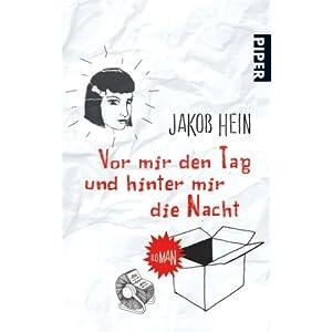 【クリックでお店のこの商品のページへ】Vor mir den Tag und hinter mir die Nacht: Roman: Jakob Hein: 洋書