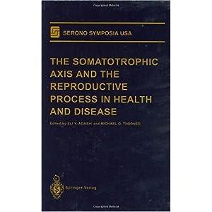 【クリックでお店のこの商品のページへ】The Somatotrophic Axis and the Reproductive Process in Health and Disease (Serono Symposia USA): Eli Y Adashi, Michael O. Thorner: 洋書