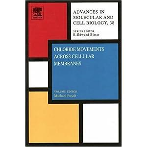 【クリックで詳細表示】Chloride Movements Across Cellular Membranes, Volume 38: Advances in Molecular and Cell Biology: Michael Pusch: 洋書