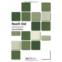 【クリックで詳細表示】Reach Out Advanced Second Edit 学生用: 本