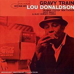 Gravy Train : Lou Donaldson
