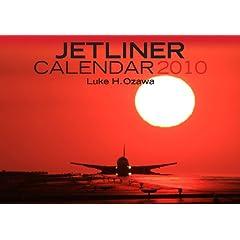 JETLINER CALENDAR 2010 (カレンダー)