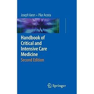 【クリックでお店のこの商品のページへ】Handbook of Critical and Intensive Care Medicine: Joseph Varon, Pilar Acosta: 洋書