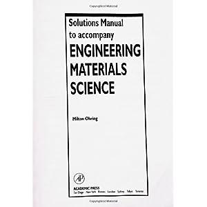 【クリックで詳細表示】Solutions Manual to accompany Engineering Materials Science: Milton Ohring: 洋書