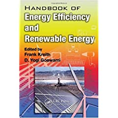 【クリックで詳細表示】Handbook of Energy Efficiency and Renewable Energy (Mechanical and Aerospace Engineering Series) [ハードカバー]