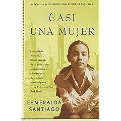 【クリックで詳細表示】Casi una Mujer (Vintage Espanol): Esmeralda Santiago: 洋書