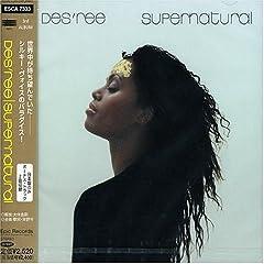 「スーパーナチュラル」 by DES'REE(ディズリー)/R&B