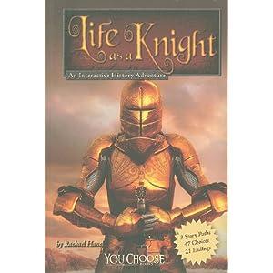 【クリックで詳細表示】Life As a Knight: An Interactive History Adventure (You Choose: Warriors): Rachael Hanel, Phillip C. Adamo: 洋書