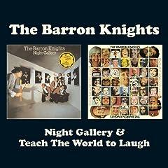 Night Gallery/Teach the World