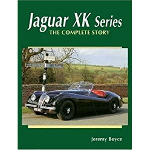 【クリックで詳細表示】The Jaguar Xk Series: The Complete Story (Crowood Autoclassics): Jeremy Boyce: 洋書