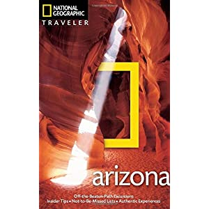 【クリックで詳細表示】National Geographic Traveler: Arizona, 4th edition [ペーパーバック]