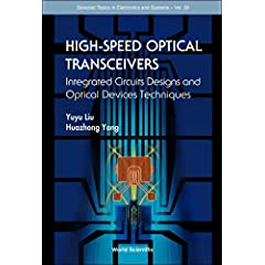 【クリックでお店のこの商品のページへ】High-speed Optical Tranceivers: Integrated Circuit Design And Optical Device Techniques (Selected Topics in Electronics and Sstems) [ハードカバー]
