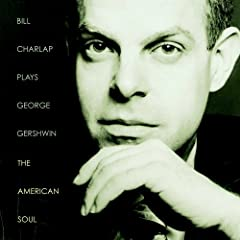 ♪Plays George Gershwin: The American Soul [Import] [from US] ビル・チャーラップ