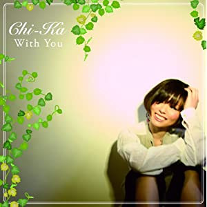 CrimsonRain.Com [Album] Chi-Ka - with you