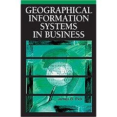 【クリックでお店のこの商品のページへ】Geographic Information Systems in Business [ハードカバー]