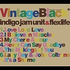 Indigo Jam Unite & flex life『Vintage Black』