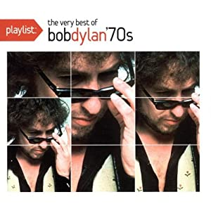 Playlist: The Very Best of Bob Dylan 1970's
