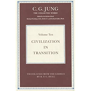【クリックで詳細表示】Civilization in Transition (Collected Works of C.G. Jung): C. G. Jung, Gerhard Adler, Michael Fordham, Sir Herbert Read: 洋書