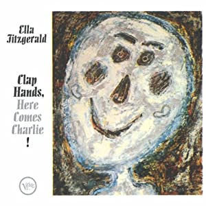 ♪Clap Hands Here Comes Charlie [Import, from US] エラ・フィッツジェラルドElla Fitzgerald