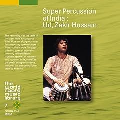 インド古典パーカッション~ザキール・フセイン