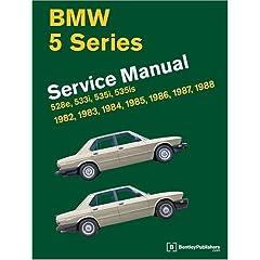 【クリックでお店のこの商品のページへ】Bmw 5-Series: Service Manual, 1982, 1983, 1984, 1985, 1986, 1987, 1988 : 528E, 533I, 535I, 535Is: Robert Bentley: 洋書