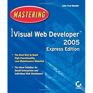 【クリックでお店のこの商品のページへ】Mastering Microsoft Visual Web Developer 2005 Express Edition [ペーパーバック]