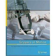【クリックでお店のこの商品のページへ】Grippers in Motion: The Fascination of Automated Handling Tasks [ハードカバー]