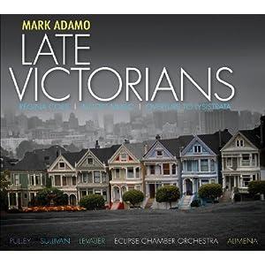 【クリックで詳細表示】Adamo, Pulley, Sullivan, Levalier, Alimena : Late Victorians / Regina Coeli / Overture to - 音楽