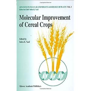 【クリックで詳細表示】Molecular Improvement of Cereal Crops (Advances in Cellular and Molecular Biology of Plants, V. 5) [ハードカバー]